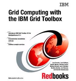 Grid Computing with the IBM Grid Toolbox