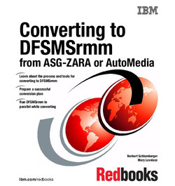 Converting to DFSMSrmm from ASG-ZARA or AutoMedia