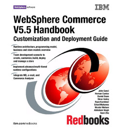 WebSphere Commerce V5.5 Handbook, Customization and Deployment Guide
