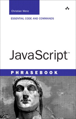 JavaScript™ Phrasebook: Essential Code and Commands