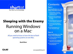 Sleeping with the Enemy: Running Windows® on a Mac®