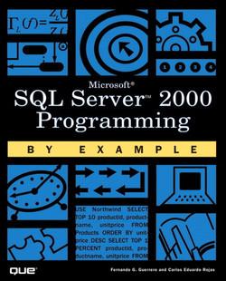 Microsoft® SQL Server™ 2000 Programming by Example