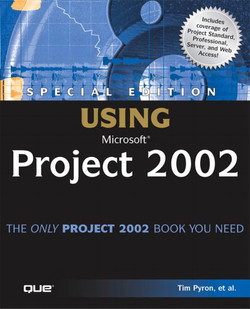 Special Edition Using Microsoft® Project 2002