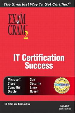 IT Certification Success Exam Cram™ 2