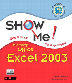 Show Me Microsoft® Office Excel 2003
