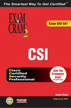 CSI Exam Cram™ 2 (Exam 642-541)