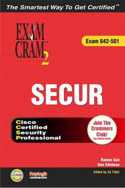 SECUR Exam Cram™ 2 (Exam 642-501)