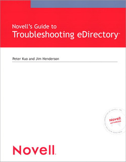 Novell's Guide to Troubleshooting eDirectory™