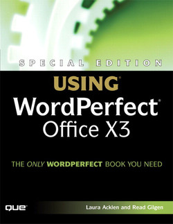 Special Edition Using WordPerfect Office X3