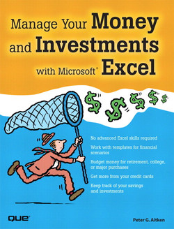 Manage Your Money and Investments with Microsoft® Excel