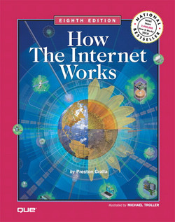 How the Internet Works, Eighth Edition