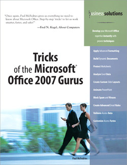 Business Solutions Tricks of the Microsoft Office 2007 Gurus
