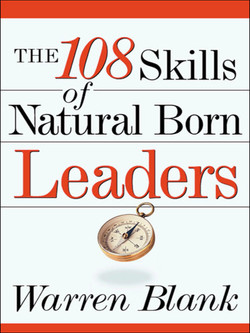 The 108 Skills of Natural Born Leaders