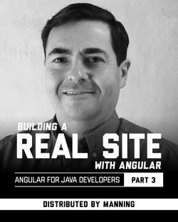 Building a Real Site with Angular (Angular for Java Developers - Part 3)