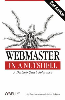 Webmaster in a Nutshell, Second Edition