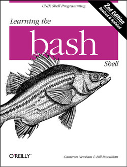 Learning the bash Shell, Second Edition