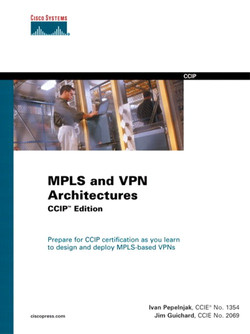 MPLS and VPN Architectures, CCIP™ Edition