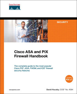 Cisco ASA and PIX Firewall Handbook