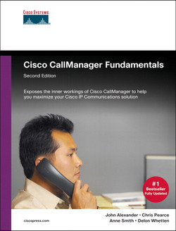 Cisco CallManager Fundamentals, Second Edition