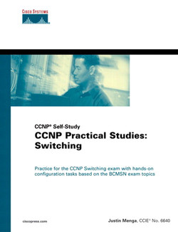 CCNP Self-Study CCNP Practical Studies: Switching