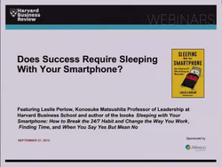 Does Success Require Sleeping With Your Smartphone?