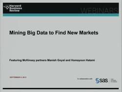 Mining Big Data To Find New Markets