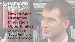 How to Spot Disruptive Innovation Opportunities