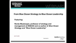 From Blue Ocean Strategy to Blue Ocean Leadership