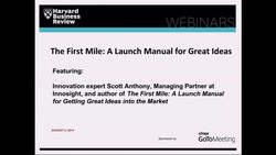 The First Mile: A Launch Manual for Great Ideas