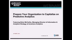 Prepare Your Organization to Capitalize on Predictive Analytics