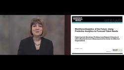 Workforce Analytics of the Future - Using Predictive Analytics to Forecast Talent Needs