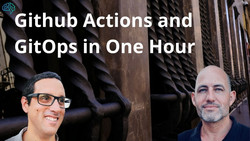 Github Actions and GitOps in One Hour Video Course