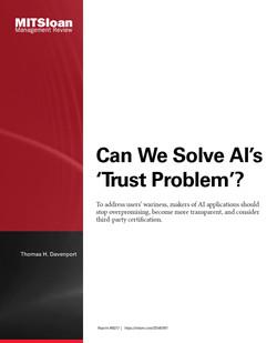 Can We Solve AI's 'Trust Problem'?