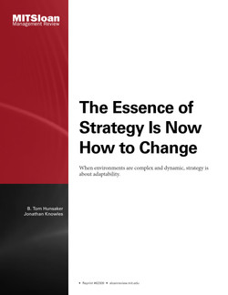 The Essence of Strategy Is Now How to Change