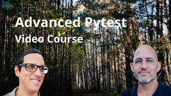 Advanced Testing with Pytest Video Course