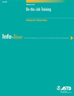 On-the-Job Training—Managing the Training Function