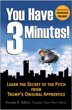 You Have Three Minutes! Learn the Secret of the Pitch from Trump's Original Apprentice (Audio Book)