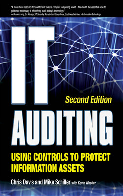 IT Auditing Using Controls to Protect Information Assets, 2nd Edition, 2nd Edition