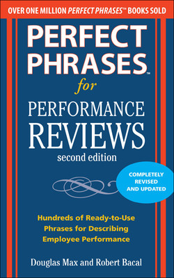 Perfect Phrases for Performance Reviews 2/E, 2nd Edition
