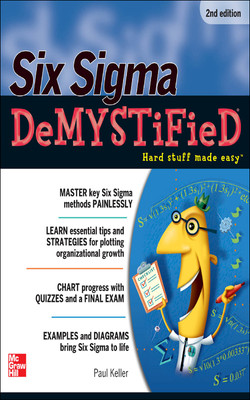 Six Sigma Demystified, Second Edition, 2nd Edition