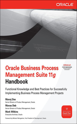 Oracle Business Process Management Suite 11g Handbook