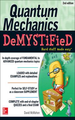Quantum Mechanics Demystified, 2nd Edition, 2nd Edition