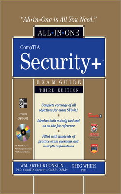 CompTIA Security+ All-in-One Exam Guide (Exam SY0-301), 3rd Edition, 3rd Edition