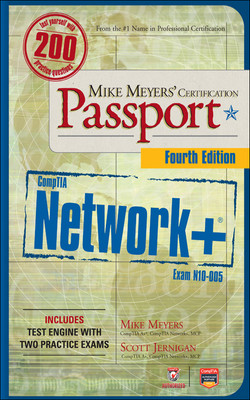 Mike Meyers' CompTIA Network+ Certification Passport, 4th Edition (Exam N10-005), 4th Edition
