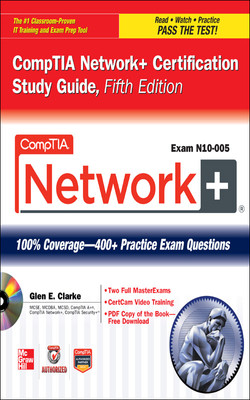 CompTIA Network+ Certification Study Guide, 5th Edition (Exam N10-005), 5th Edition