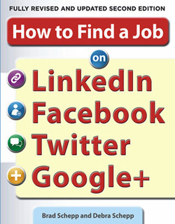 How to Find a Job on LinkedIn, Facebook, Twitter and Google+, 2nd Edition