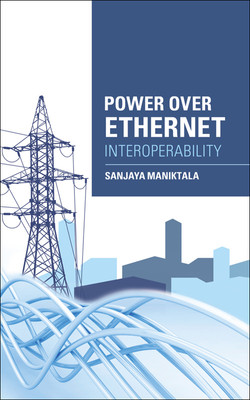 Power Over Ethernet Interoperability Guide