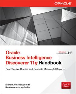 Oracle Business Intelligence Discoverer 11g Handbook