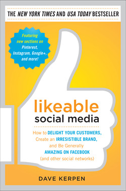 Likeable Social Media: How to Delight Your Customers, Create an Irresistible Brand, and Be Generally Amazing on Facebook (& Other Social Networks) (Audio Book)