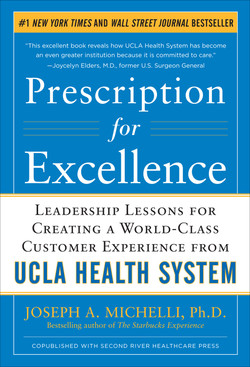 Prescription for Excellence: Leadership Lessons for Creating a World Class Customer Experience from UCLA Health System (Audio Book)
